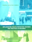 Implementing Health-Protective Features and Practices in Buildings : Workshop Proceedings: Federal Facilities Council Technical Report #148 - eBook