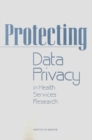 Protecting Data Privacy in Health Services Research - eBook