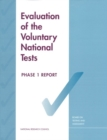 Evaluation of the Voluntary National Tests : Phase 1 - eBook