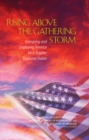 Rising Above the Gathering Storm : Energizing and Employing America for a Brighter Economic Future - Book