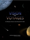 Vision and Voyages for Planetary Science in the Decade 2013-2022 - eBook