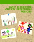 Early Childhood Obesity Prevention Policies - Book