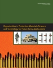 Opportunities in Protection Materials Science and Technology for Future Army Applications - Book
