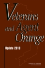 Veterans and Agent Orange : Update 2010 - eBook