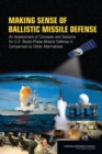 Making Sense of Ballistic Missile Defense : An Assessment of Concepts and Systems for U.S. Boost-Phase Missile Defense in Comparison to Other Alternatives - eBook