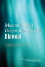 Macondo Well Deepwater Horizon Blowout : Lessons for Improving Offshore Drilling Safety - eBook
