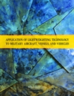 Application of Lightweighting Technology to Military Aircraft, Vessels, and Vehicles - Book
