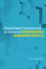A Research Strategy for Environmental, Health, and Safety Aspects of Engineered Nanomaterials - Book