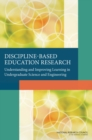 Discipline-Based Education Research : Understanding and Improving Learning in Undergraduate Science and Engineering - eBook
