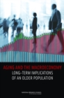 Aging and the Macroeconomy : Long-Term Implications of an Older Population - Book