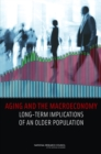 Aging and the Macroeconomy : Long-Term Implications of an Older Population - eBook