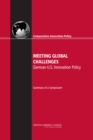 Meeting Global Challenges : German-U.S. Innovation Policy: Summary of a Symposium - eBook