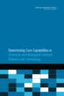 Determining Core Capabilities in Chemical and Biological Defense Science and Technology - Book