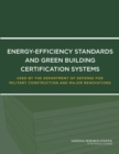 Energy-Efficiency Standards and Green Building Certification Systems Used by the Department of Defense for Military Construction and Major Renovations - eBook