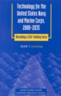 Technology for the United States Navy and Marine Corps, 2000-2035 Becoming a 21st-Century Force : Volume 2: Technology - eBook