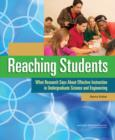 Reaching Students : What Research Says About Effective Instruction in Undergraduate Science and Engineering - Book
