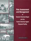Risk Assessment and Management at Deseret Chemical Depot and the Tooele Chemical Agent Disposal Facility - eBook