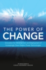 The Power of Change : Innovation for Development and Deployment of Increasingly Clean Electric Power Technologies - eBook
