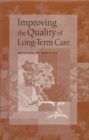 Improving the Quality of Long-Term Care - eBook