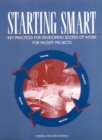 Starting Smart : Key Practices for Developing Scopes of Work for Facility Projects - eBook