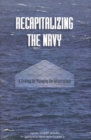 Recapitalizing the Navy : A Strategy for Managing the Infrastructure - eBook