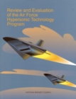 Review and Evaluation of the Air Force Hypersonic Technology Program - eBook
