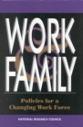 Work and Family : Policies for a Changing Work Force - eBook