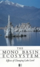 The Mono Basin Ecosystem : Effects of Changing Lake Level - eBook