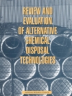 Review and Evaluation of Alternative Chemical Disposal Technologies - eBook