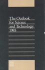 The Outlook for Science and Technology 1985 - eBook