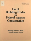 Use of Building Codes in Federal Agency Construction - eBook