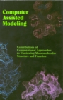 Computer Assisted Modeling : Contributions of Computational Approaches to Elucidating Macromolecular Structure and Function - eBook
