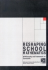 Reshaping School Mathematics : A Philosophy and Framework for Curriculum - eBook