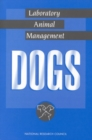 Laboratory Animal Management : Dogs - eBook