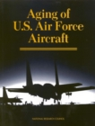 Aging of U.S. Air Force Aircraft : Final Report - eBook