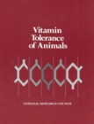 Vitamin Tolerance of Animals - eBook