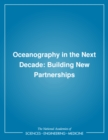 Oceanography in the Next Decade : Building New Partnerships - eBook
