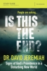 Is This the End? Study Guide : Signs of God's Providence in a Disturbing New World - Book
