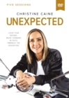 Unexpected Video Study : Leave Fear Behind, Move Forward in Faith, Embrace the Adventure - Book