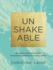 Unshakeable : 365 Devotions for Finding Unwavering Strength in God's Word - eBook