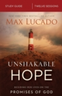Unshakable Hope Study Guide : Building Our Lives on the Promises of God - Book