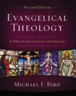 Evangelical Theology, Second Edition : A Biblical and Systematic Introduction - Book