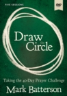 Draw the Circle Video Study : Taking the 40 Day Prayer Challenge - Book