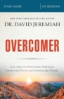 Overcomer Study Guide : Live a Life of Unstoppable Strength, Unmovable Faith, and Unbelievable Power - Book