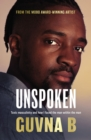 Unspoken : Toxic Masculinity and How I Faced the Man Within the Man - Book
