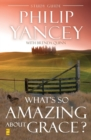 What's So Amazing About Grace? Study Guide - Book