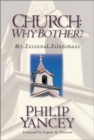 Church : Why Bother? - My Personal Pilgrimage - Book