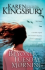Beyond Tuesday Morning : Sequel to the Bestselling One Tuesday Morning - Book