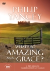 What's So Amazing About Grace : A Ten Session Investigation of Grace - Book