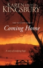 Coming Home : A Story of Undying Hope - Book